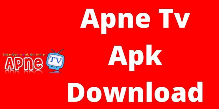 Apne Tv APK Download For Android And ios[100% Working] 2021 Apne Tv APK
