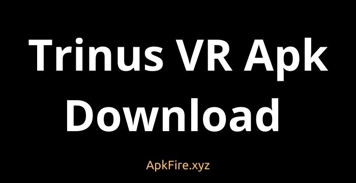 Trinus VR Apk Download For Android 2021 [100% Working]