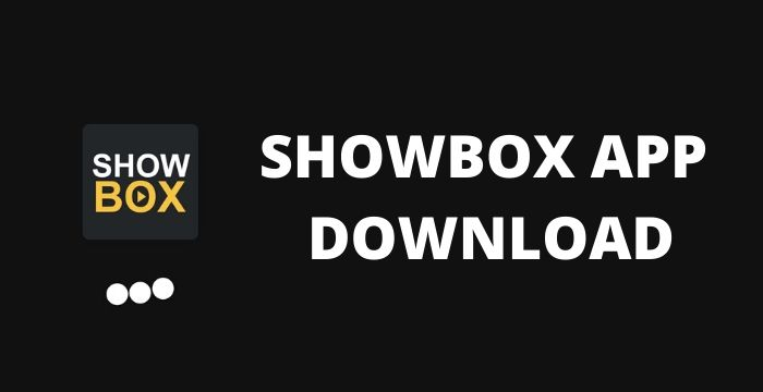ShowBox Apk v5.45 Download 2021
