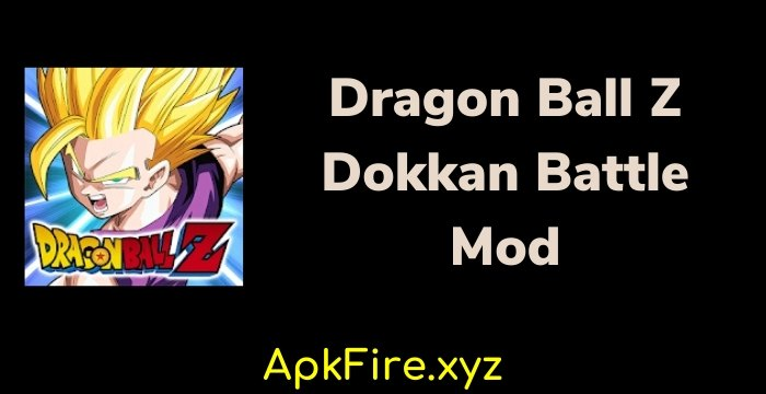 Dokkan Battle 4.7 Mod Apk Free Download 2021