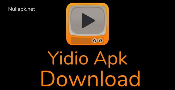 Yidio Apk Download latest version Free Android 2020