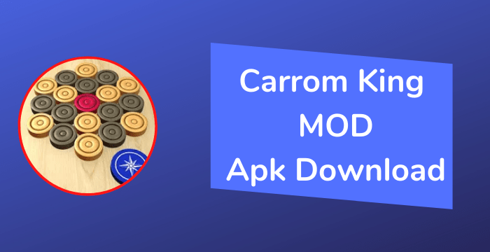 Carrom King MOD Apk Download | Android 2021