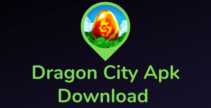 Dragon City Apk Download Free Android 2020