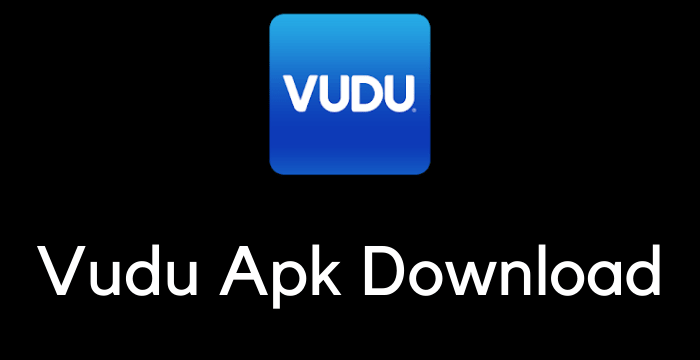 Vudu Apk Download