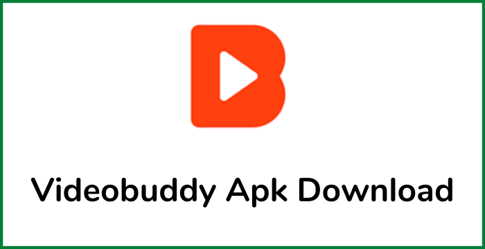 Videobuddy Apk Download for Android latest version
