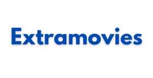 Extramovies Hollywood and Bollywood Movies Download 2021